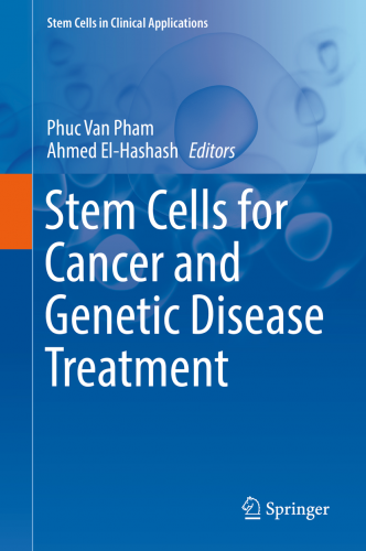 Stem Cells for Cancer and Genetic Disease Treatment